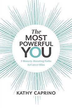 the most powerful you book kathy caprino
